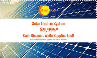 Solar Electric System for $9,995: Cash Discount after incentives, while supplies last. Conditions apply. (Not valid with any other offer)